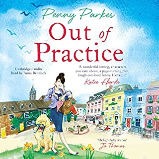 Out of Practice     The Larkford Series, Book 1              By:                                                                                                                                 Penny Parkes                               Narrated by:                                                                                                                                 Anna Bentinck                      Length: 16 hrs and 26 mins     26 ratings     Overall 4.6