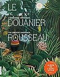 Le Douanier Rousseau. L'innocence archaïque (Album de l'exposition)