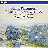 パルムグレン:ピアノ・ソナタ、24の前奏曲