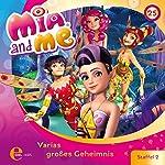 Varias großes Geheimnis (Mia and Me 25)