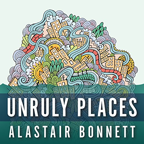 Unruly Places audiobook cover art