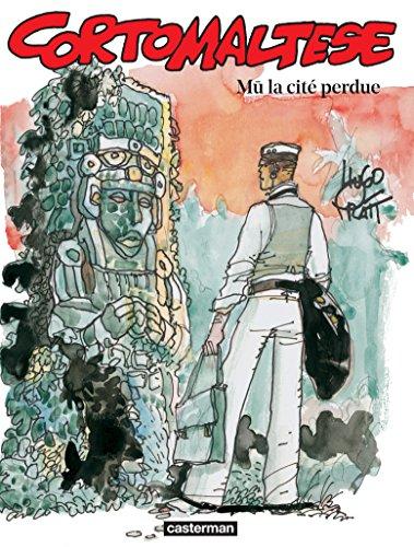 Corto Maltese (Tome 12) - Mû la cité perdue