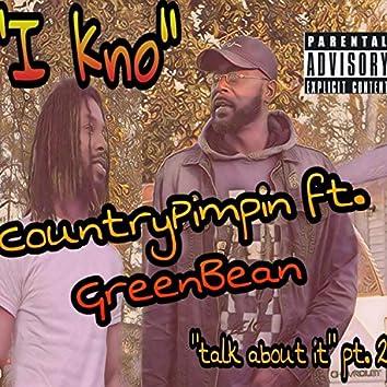I Kno (feat. GreenBean)
