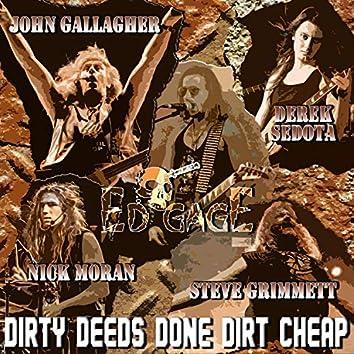 Dirty Deeds Done Dirt Cheap (feat. Steve Grimmett & John Gallagher)