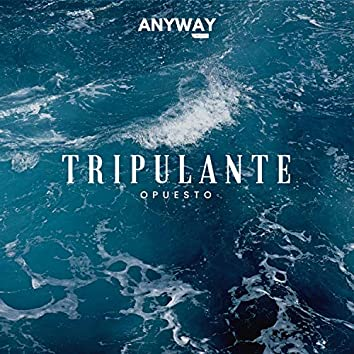 Tripulante (feat. Anyway Music)