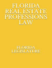 FLORIDA REAL ESTATE PROFESSIONS LAW