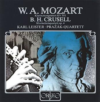 Mozart: Clarinet Quintet in A Major, K. 581 - Crusell: Clarinet Quartet No. 2 in C Minor, Op. 4