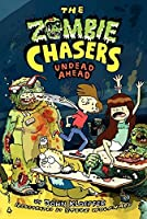The Zombie Chasers #2: Undead Ahead by John Kloepfer(2011-11-22)