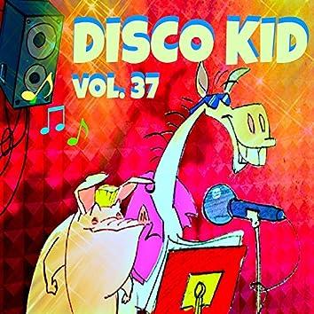 Disco kid Vol..37 (Le più belle canzoni dei bambini)