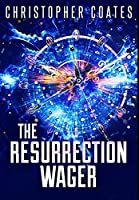 The Resurrection Wager: Premium Hardcover Edition
