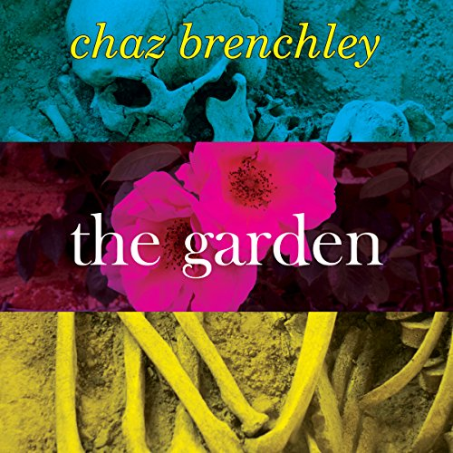 The Garden Audiobook By Chaz Brenchley cover art