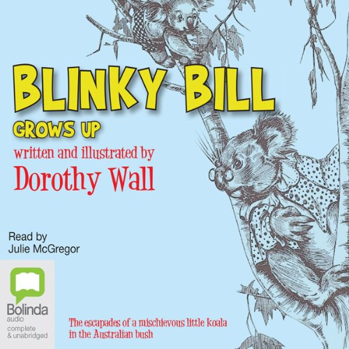Blinky Bill Grows Up audiobook cover art