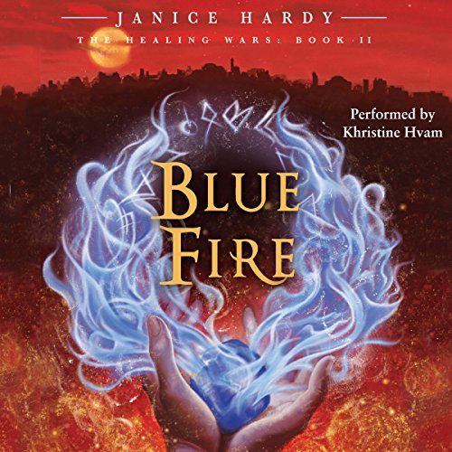 The Healing Wars, Book II: Blue Fire audiobook cover art