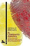 El laberinto español (Humanidades nº 1)