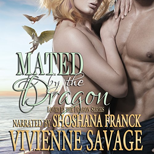 Mated by the Dragon: Dragon Shifter Paranormal Romance cover art