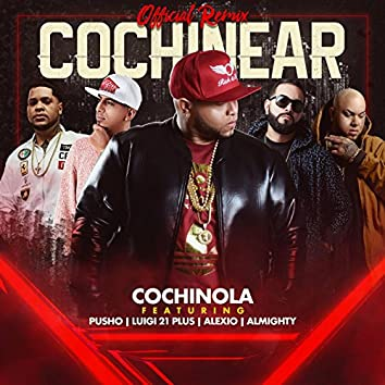 Cochinear (Remix) [feat. Pusho, Luigi 21 Plus, Almighty & Alexio]