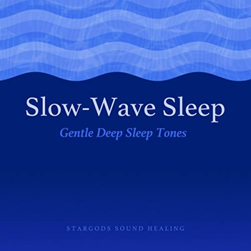Slow-Wave Sleep Gentle Deep Sleep Tones by stargods Sound Healing on
