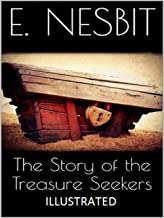 The Story of the Treasure Seekers Illustrated (English Edition)