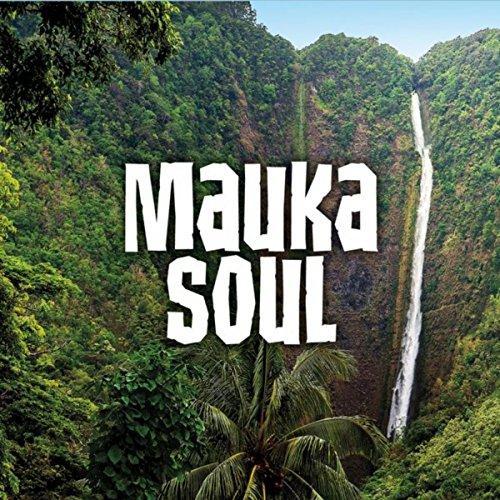 Mauka Soul