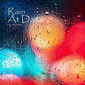 Rain At Dawn