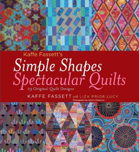 Kaffe Fassett's Simple Shapes Spectacular Quilts: 23 Original Quilt...