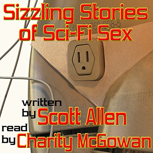 Sizzling Stories of Sci-Fi Sex audiobook cover art