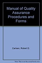 Manual of Quality Assurance Procedures and Forms