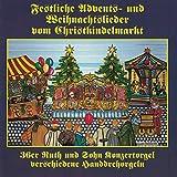 Festliche Advents- und Weihnachtslieder vom Christkindelmarkt (36er Ruth & Sohn Konzertorgel, 31er Raffin Kozertorgel, 37er Hofbauer Harmonipan Drehorgel)