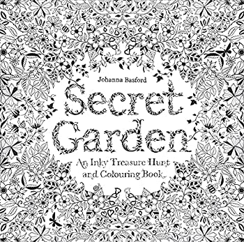 Secret Garden  An Inky Treasure Hunt and Coloring Book  For Adults mindfulness coloring
