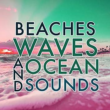 Beaches Waves & Ocean Sounds