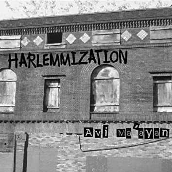 Harlemmization
