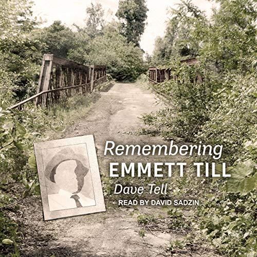 Remembering Emmett Till audiobook cover art