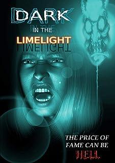 Dark in the Limelight