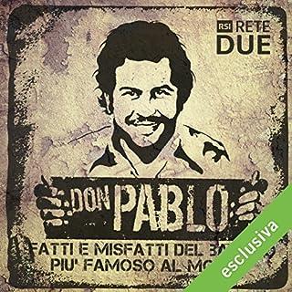 Don Pablo: Fatti e misfatti del bandito più famoso del mondo copertina