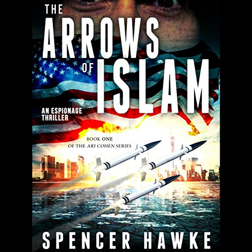 The Arrows of Islam audiobook cover art