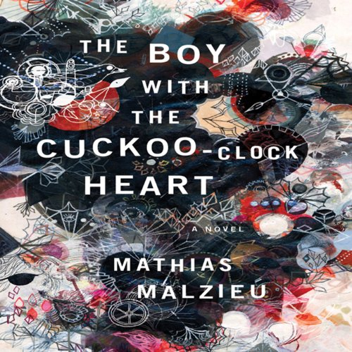 The Boy with the Cuckoo-Clock Heart cover art