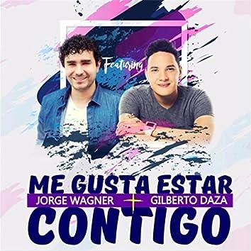Me Gusta Estar Contigo (feat. Gilberto Daza)