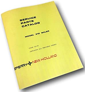 New Holland Model 310 Baler Service Parts Catalog Manual Small Square Hay Baler