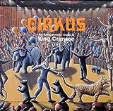 Songtexte von King Crimson - Cirkus: The Young Person's Guide to King Crimson Live