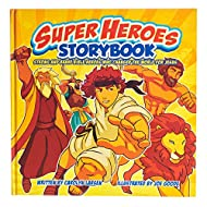 Super Heroes Storybook: Strong and Brave Bible Heros Who Changed the World For Jesus