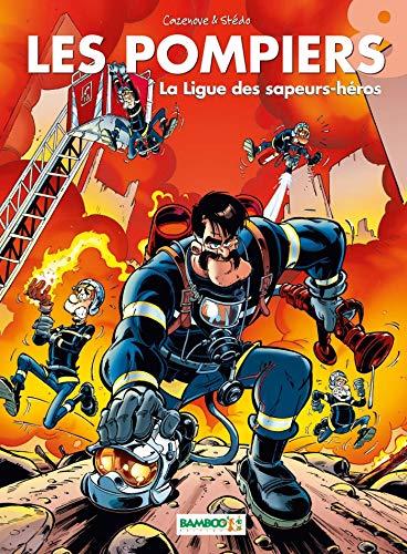 Les Pompiers - tome 08 - La ligue des sapeurs-héros