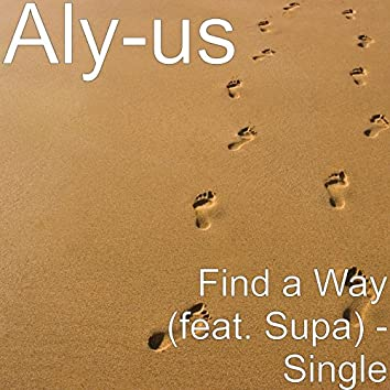 Find a Way (feat. Supa)