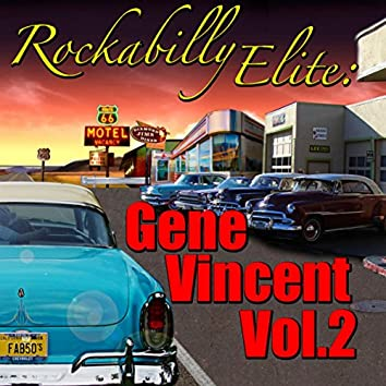 Rockabilly Elite: Gene Vincent, Vol.2