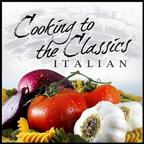 Cooking To The Classics: Italian