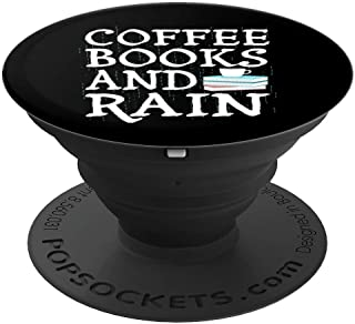 Coffee Books and Rain Perfect Combination for Relaxation - PopSockets Grip and Stand for Phones and Tablets