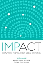 Impact: Six Patterns to Spread Your Social Innovation