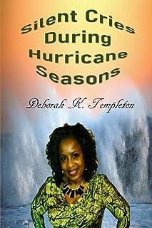 Silent Cries: During Hurricane Seasons