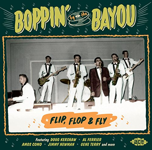 Boppin' By the Bayou-Flip,Flop & Fly