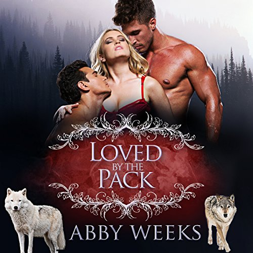 Loved by the Pack: Wolf Shifter Menage cover art