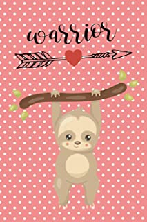 Anxiety Journal: Help Relieve Stress and Anxiety With This Prompted Anxiety Workbook With A Pink Polka Dot Sloth Cover And A Warrior Motivational Quote.